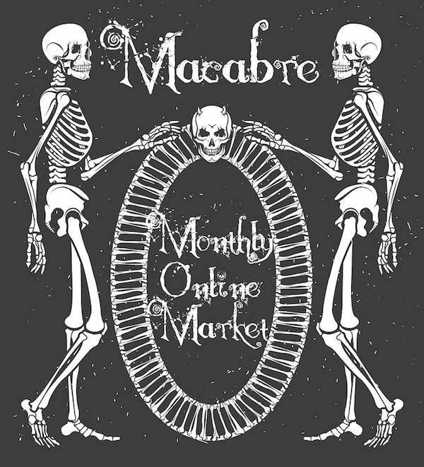 Macabre Monthly Online Market